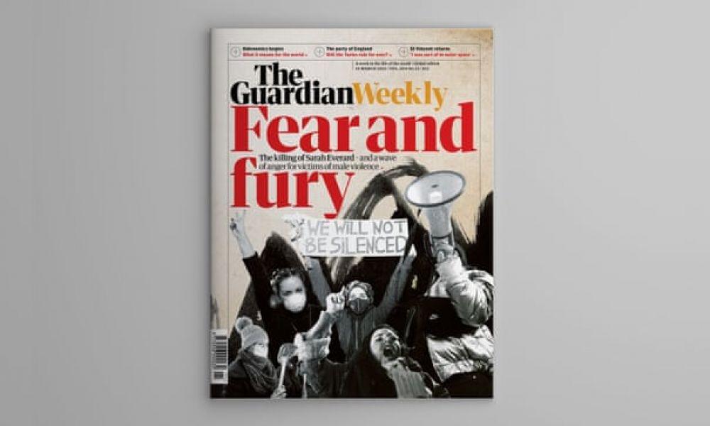 Британский The Guardian Weekly за март. Накал страстей в обществе нарастает. Убийство Сары Эверард в Лондоне побудило жителей страны выйти на улицы в знак протеста против насилия.