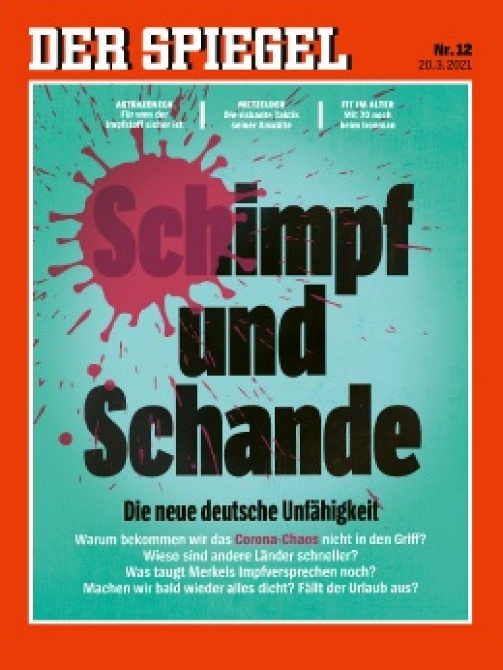 Немецкий Der Spiegel за март. Много вопросов к немецким властям, на которые нет ответа. Например, почему коронавирусный хаос никак не удается взять под контроль?